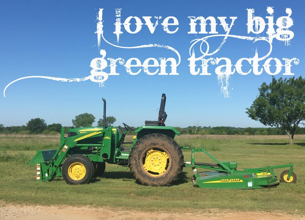 My big green tractor