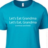 L-100010 Let's Eat Grandma... Commas Save Lives! Funny Grammar Nazi LADIES T-Shirt