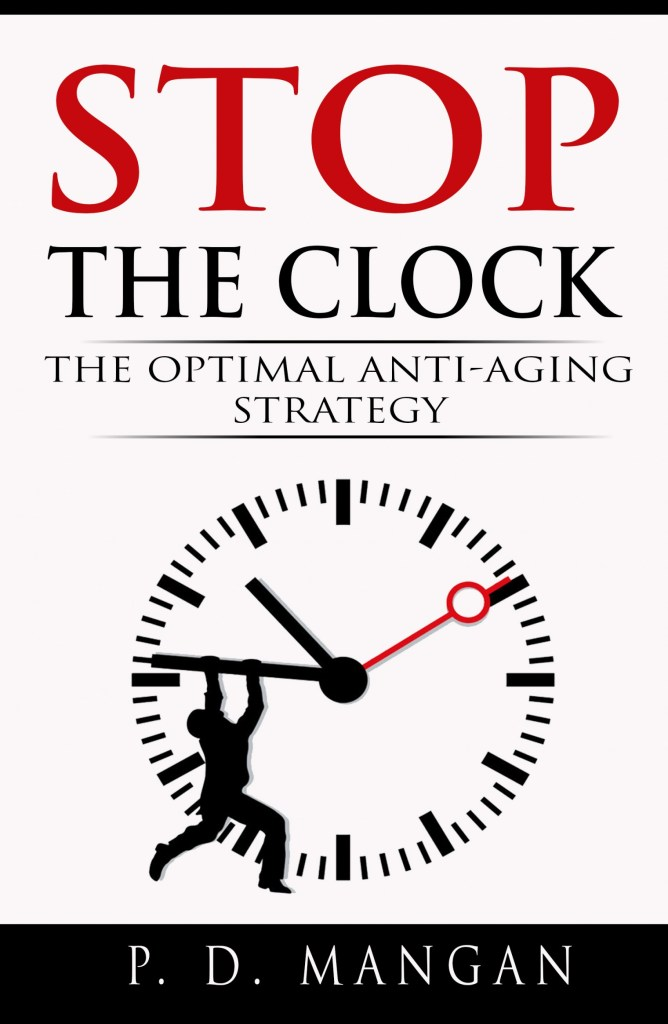 Now available: Stop the Clock: The Optimal Anti-Aging ...
