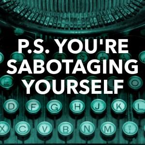 sabotageself