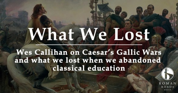 what we lost - gallic wars