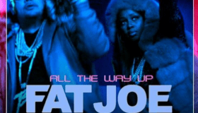 Fat Joe all the way up artwork