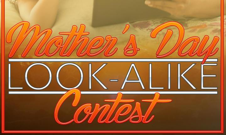 Mother's Day Look-a-like Contest!