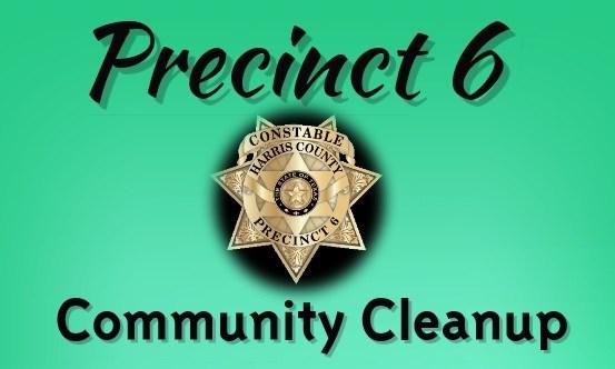 Precinct 6 Community Clean-up