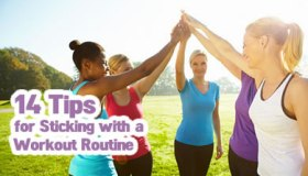 14 Tips for Starting and Sticking with a Workout Routine