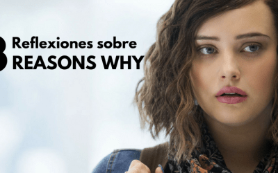 Cyberbullying  y Suicidio: 13 reflexiones clave sobre la serie 13 Reasons Why