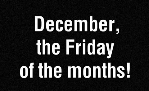 december, the friday of the months