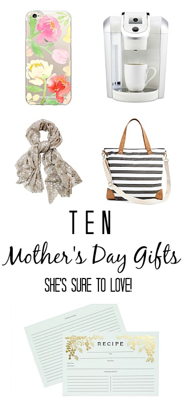 Ten Mothers Day Gifts