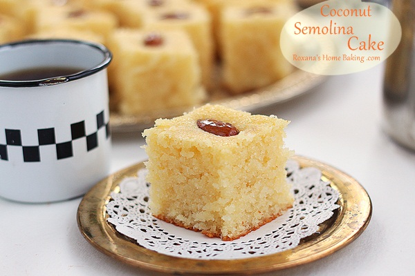 Semolina Coconut Cake - a sweet syrup-y Middle Eastern cake, best ...