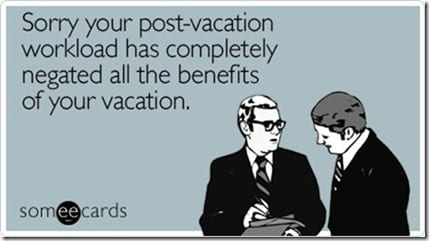 sorry postvacation workload completely workplace ecard someecards thumb New Disneyland Half Marathon