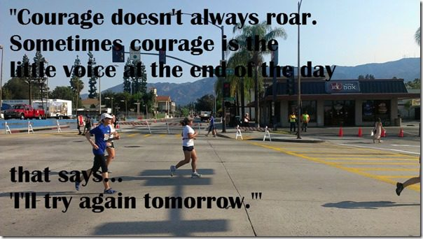 courage doesnt always roar quote  thumb June Favorites and July Goals