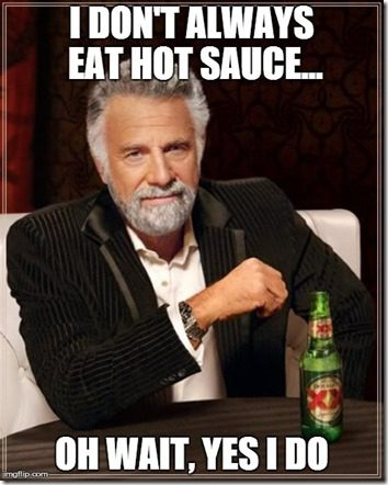 the most interesting man in the world eats hot sauce too thumb Eggs in Corn Tortilla Cups Recipe
