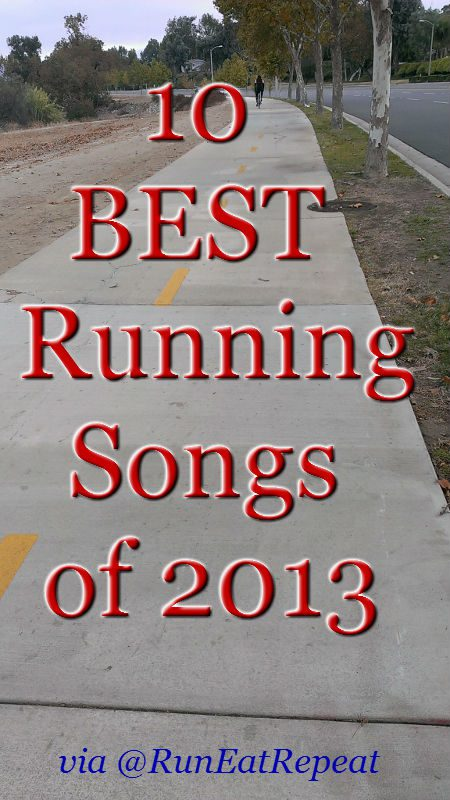 10 best running songs of 2013 Best Running Songs of 2013
