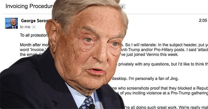 George Soros Reminds Protestors To Attach Screenshots Of All Anti     In an effort to ensure all compensation is delivered correctly and  promptly  famed Hungarian American investor and philanthropist George Soros  emailed his