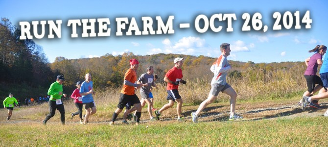2014 Run The Farm Date Set!