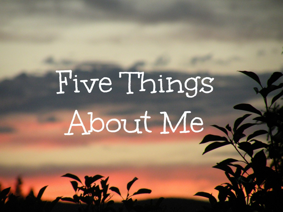 Five Things About Me