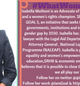 Isabella Muthoni Runs the Iam Goal 5 online portal aimed at highlighting efforts that are geared towards closing the gender gap by 2030