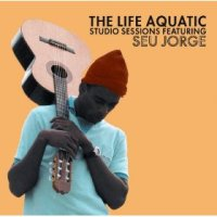 The Life Aquatic Studio Sessions featuring Seu Jorge (Digital Download)