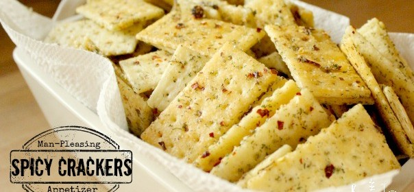Man-Pleasing Holiday Appetizer: Spicy Crackers