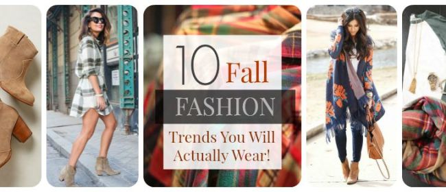10 Fall Fashion Trends You Will Actually Wear