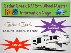 cedar creek rv fifth wheel master info page