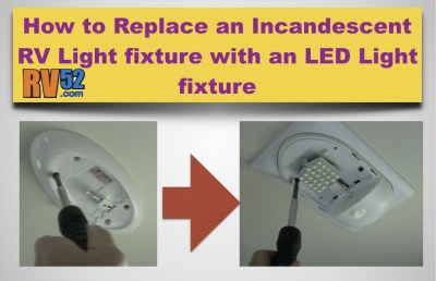 replacing rv light fixture for incandescent with led light. Black Bedroom Furniture Sets. Home Design Ideas
