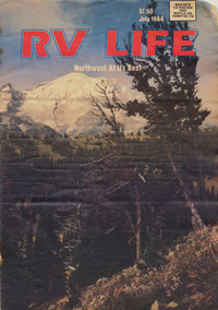 """As RV Life magazine rolls into its 30th year, it's time to turn back the clock and start at the very beginning. Long, long ago in early 1984, Diesel Knudson was selling ads up and down the West Coast for the Fishermen's News in Ballard, Washington. The commercial fishing industry was taking a huge hit and so was Fishermen's News.  Having been an avid RVer since his early 20s and with a family to support, Diesel thought up RV Life """"out of thin air,"""" as I like to say.   Although the magazine was totally dependent on ad revenue, it was tough for Diesel to ask an RV dealer or RV manufacturer to advertise in a brand-new magazine.  He got a lot of """"no's"""" and some """"maybes,"""" but once in a while he'd get a """"yes"""" so he built on that year after year. That is, until 1991, when the Gulf War began. RV manufacturers, remembering the oil embargo of 1976, promptly canceled all of their advertising upon whom RV Life relied for a majority of its advertising dollars. Somehow RV Life survived and thrived through the next 10 years."""