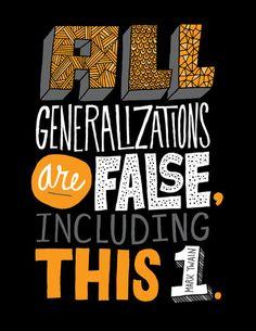 All Generalizations Art Print, by Chris Piascik