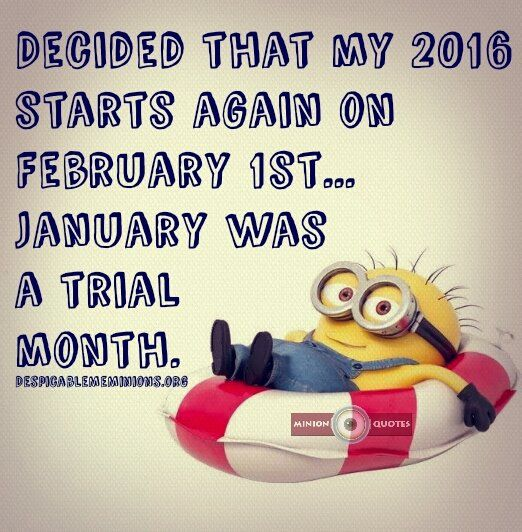Decided that my 2016 starts again on February 1st... January was a trial month #2016: