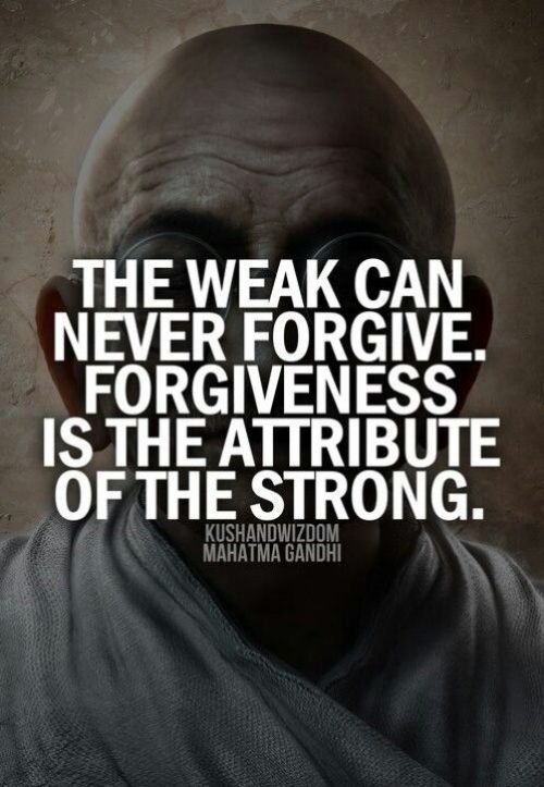 forgiveness = strength