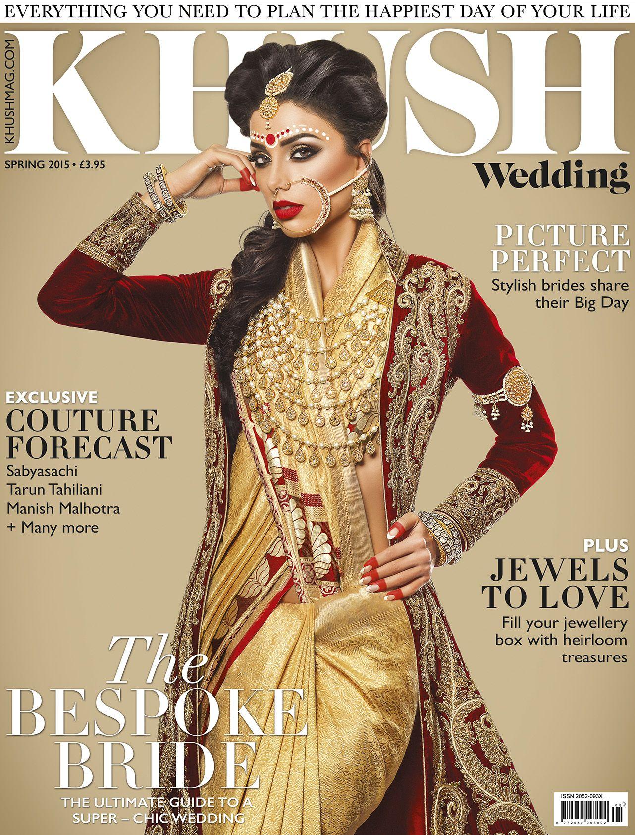 wedding magazines CELEBRATING INDIAN BRIDAL FASHION Say hello to the bespoke bride of the year She