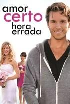 Poster do filme Amor certo, hora errada