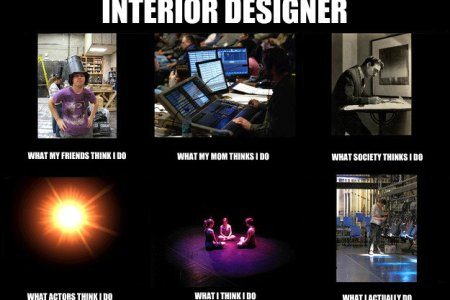 interior designer what my friends think i do what my mom