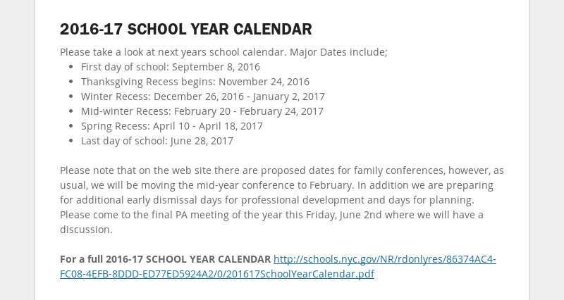 2016-17 SCHOOL YEAR CALENDAR Please take a look at next years school calendar. Major Dates include;...