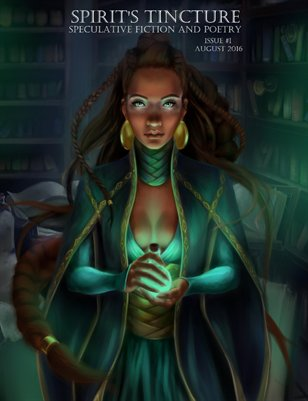 Spirit's Tincture Issue 1