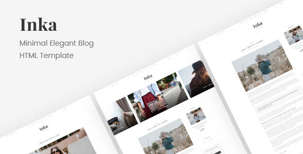 Download Inka | Minimal Blogging HTML Template Fast Load Html Templates