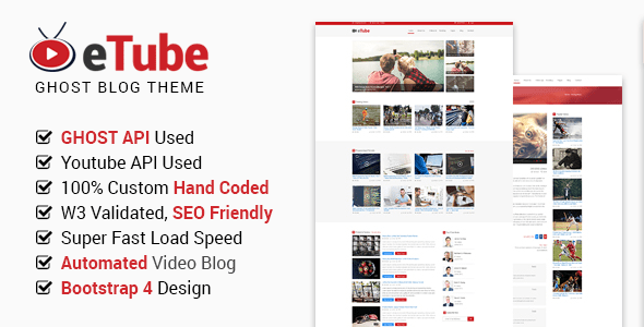 Download eTube - Video Blog / Magazine / Entertainment Ghost Theme (Bootstrap 4) Youtube Blogger Templates