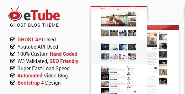 Download eTube - Video Blog / Magazine / Entertainment Ghost Theme (Bootstrap 4) Video Blogger Templates