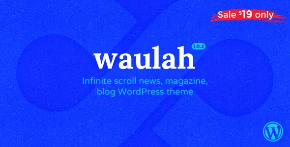 Download Waulah - WordPress Infinite Scroll Grid Style News Magazine and Blog Theme Grid WordPress Themes