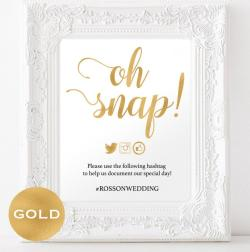 Splendid Oh Snap Wedding Sign Sign G Foil Wedding Instagram Hashtag Wedding Hashtag Sign Downloadable Wedding Oh Snap Wedding Sign Sign G Foil Wedding Instagram Hashtag