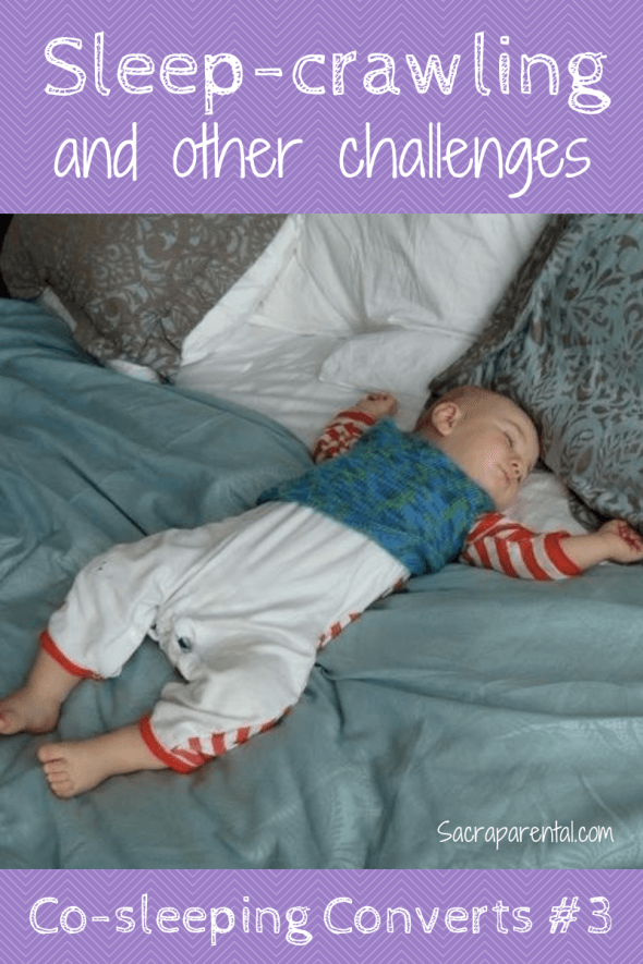 How do you manage co-sleeping when your baby can crawl out of bed? | Sacraparental.com