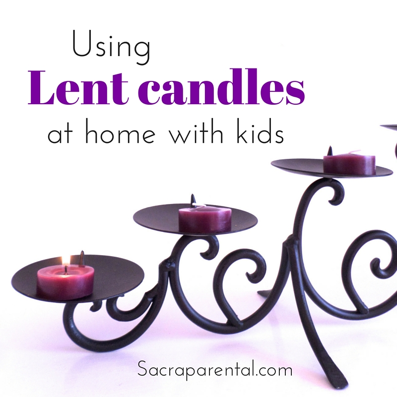 One awesome way to help kids connect with Lent - use candles! Plus heaps more ideas here | Sacraparental.com