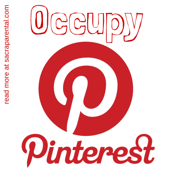 Occupy Pinterest, using Pinterest for social change, how to make the most of Pinterest, is Pinterest just for women? Christian parenting, feminist parenting