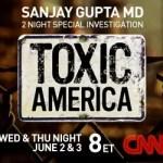 Toxic America Premiers Tonight on CNN