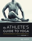 The Athlete's Guide to Yoga
