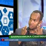 Daawo Muqaal:Barnaamijka Caafimaadka – Mawduuca Tayfoodhka..July 19.18
