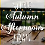 Autumn Afternoons Wine Trail