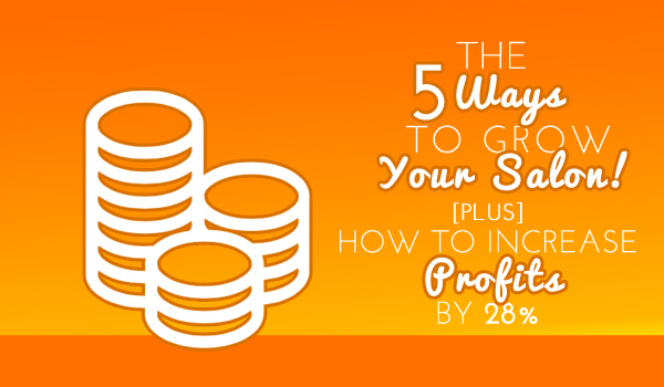 5 Ways to Grow Your Salon