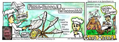 PIZZA PADDLE WINDMILL GOOD ONE