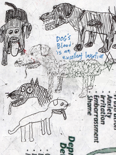 """""""Dog's Blood is an Excellent Laxative."""" 3¾x5"""". Pen. 1/25/13."""
